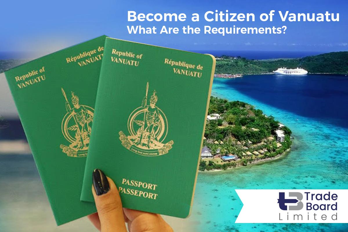 Become a Citizen of Vanuatu